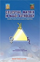 Celestial Matrix in Naadi Astrology