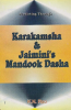 Predicting through Karakmsha & Jaimini's Mandook Dasha