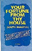 Your Fortune from Thy House (Vastu Sastra)