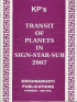Transit of Planets in Sign-Star-Sub in 2007