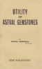 Utility of Astral Gemstones