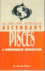 Be Your Own Astrologer Ascendant Pisces