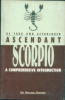 Be Your Own Astrologer Ascendant Scorpio