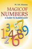 Magic Of Numbers A Guide To Numerology