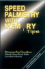 Speed Palmistry With Memory Tips