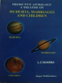 Predictive Astrology a treatise on Muhurta, Marriage and Children