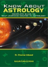 Know about Astrology (Complete Guide to Self Learning Course in Astrology)